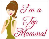 I'm a Top Mommma!